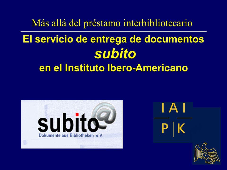 El servicio de entrega de documentos subito en el Instituto Ibero-Americano Más allá del préstamo interbibliotecario