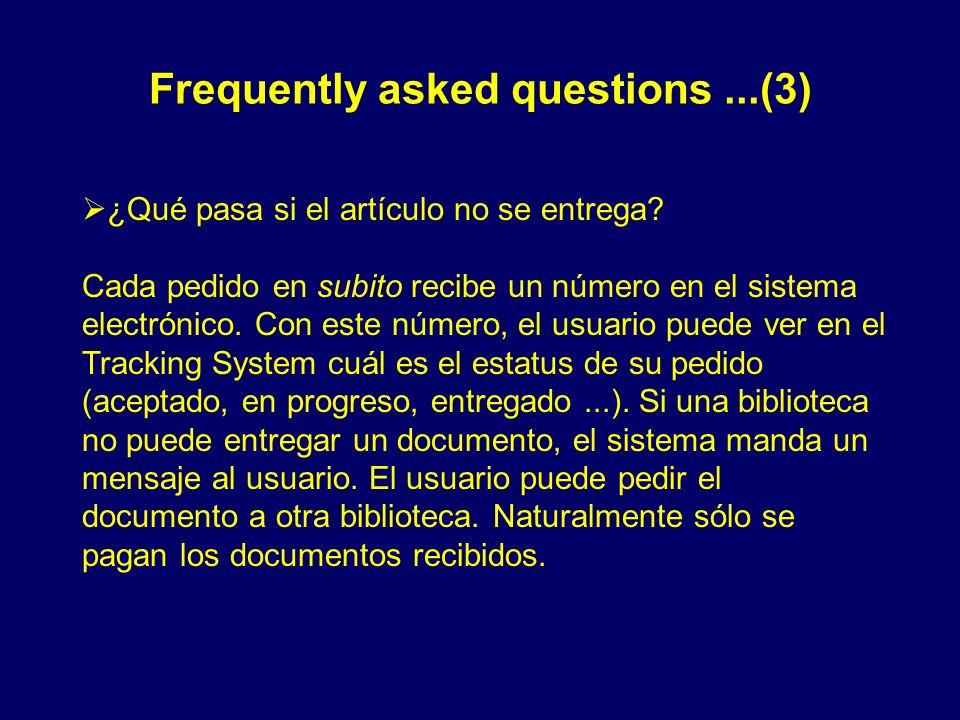 Frequently asked questions...(3) ¿Qué pasa si el artículo no se entrega? Cada pedido en subito recibe un número en el sistema electrónico. Con este nú