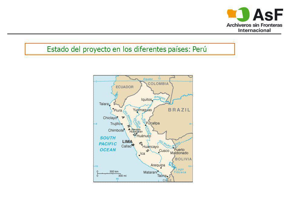 Estado del proyecto en los diferentes países: Perú