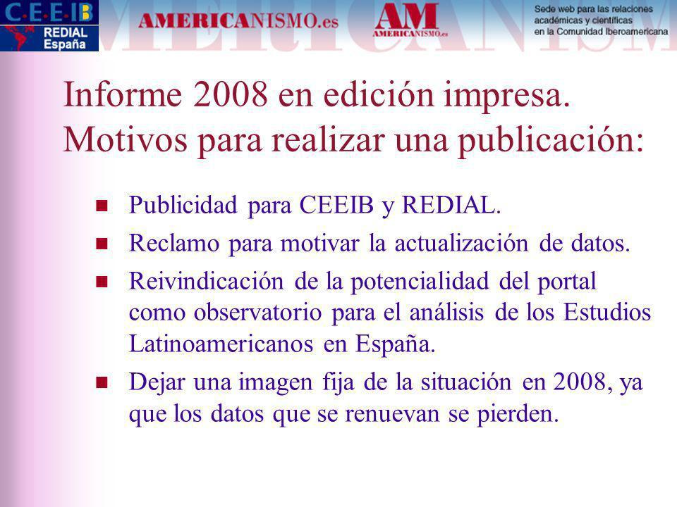 Informe 2008 en edición impresa.