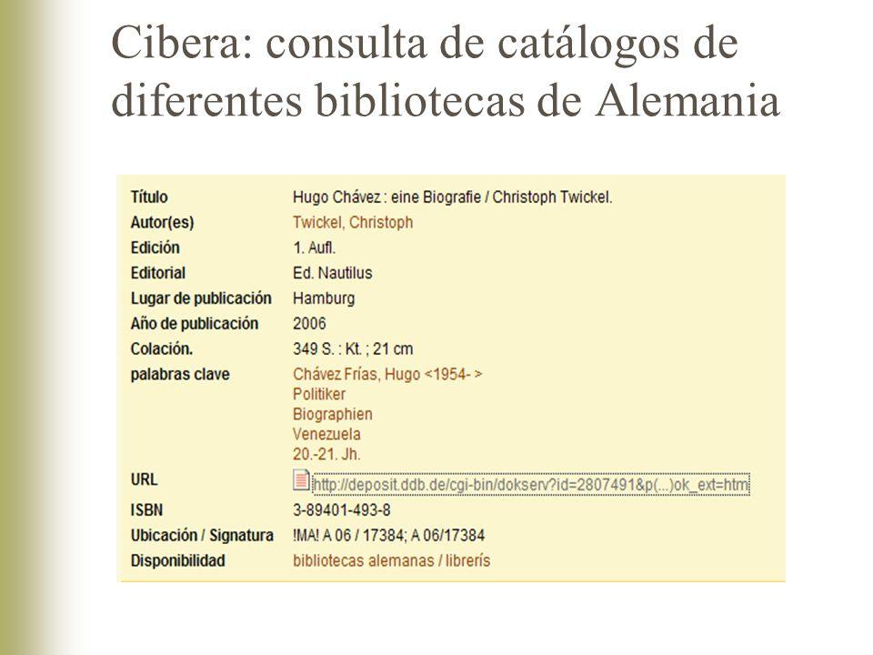 Cibera: consulta de catálogos de diferentes bibliotecas de Alemania