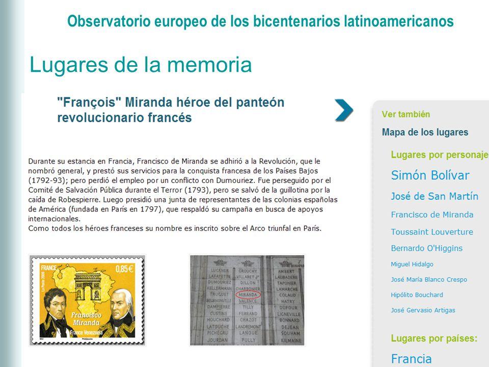 Observatorio europeo de los bicentenarios latinoamericanos Lugares de la memoria
