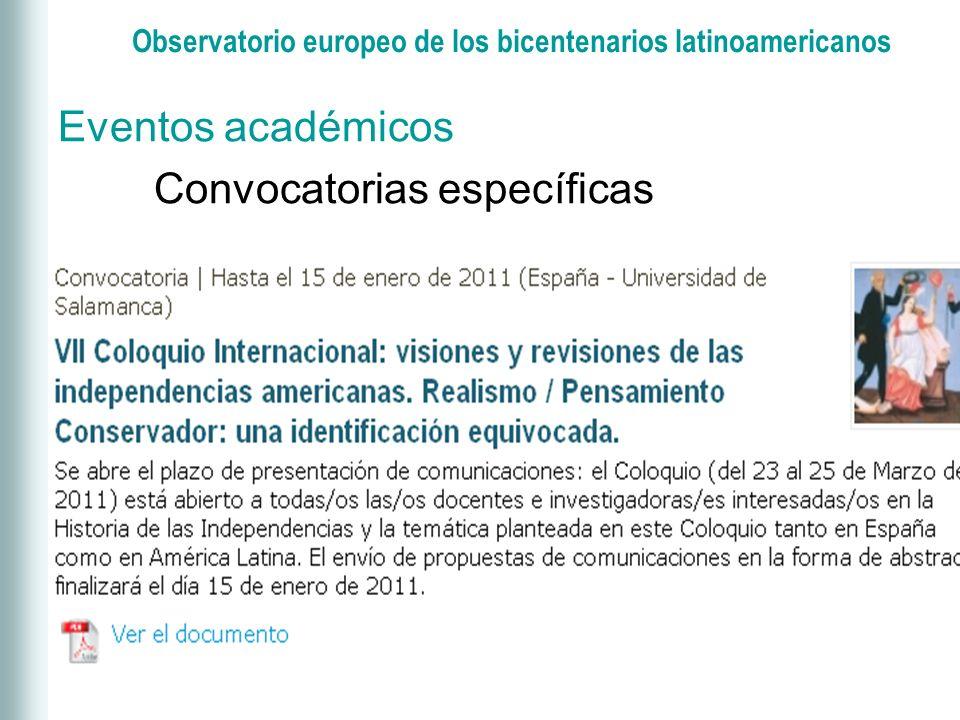 Observatorio europeo de los bicentenarios latinoamericanos Eventos académicos Convocatorias paraguas