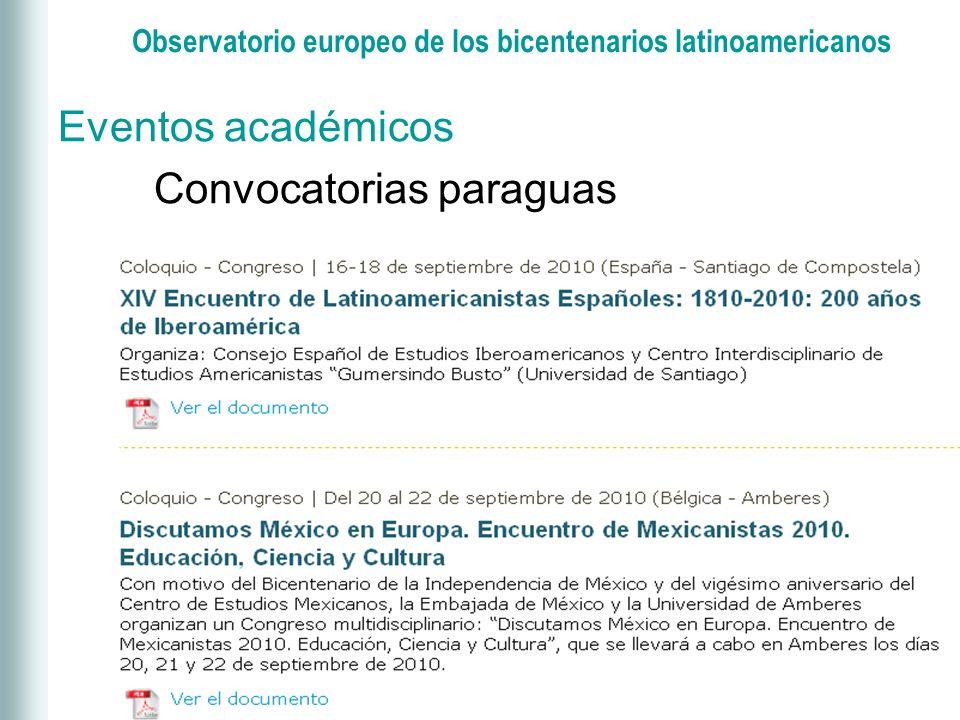Observatorio europeo de los bicentenarios latinoamericanos Eventos académicos Convocatorias al hilo de…