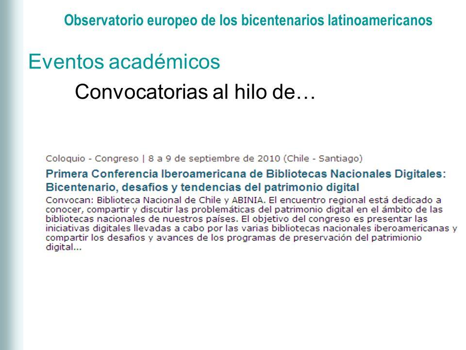 Observatorio europeo de los bicentenarios latinoamericanos Bibliografía: artículos de revistas (131), tesis doctorales (28).
