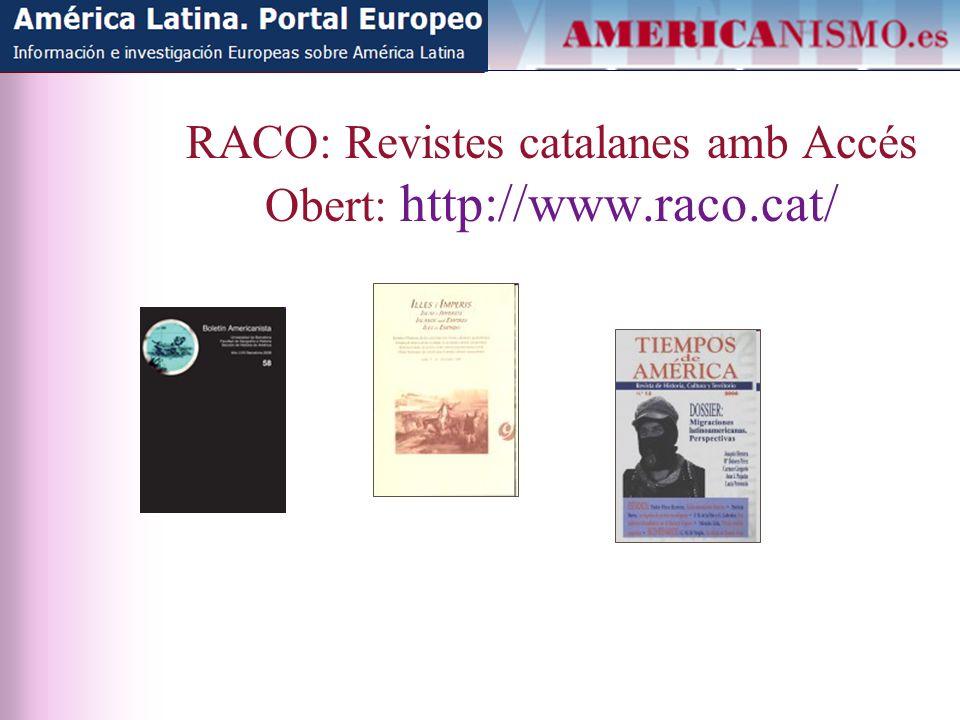 RACO: Revistes catalanes amb Accés Obert: http://www.raco.cat/