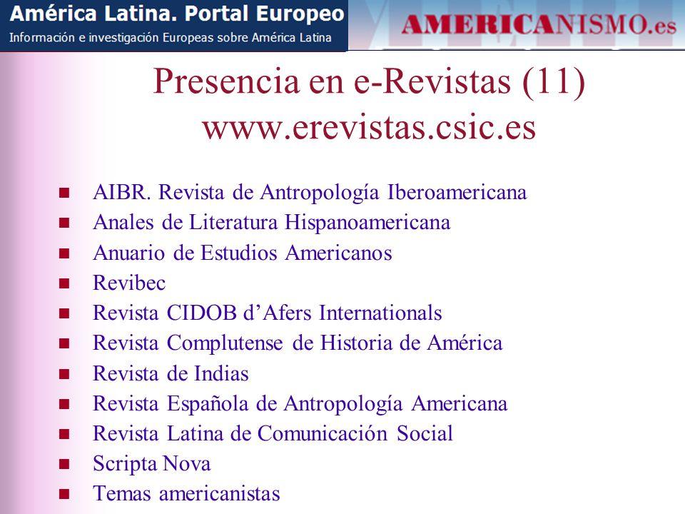 Presencia en e-Revistas (11) www.erevistas.csic.es AIBR.