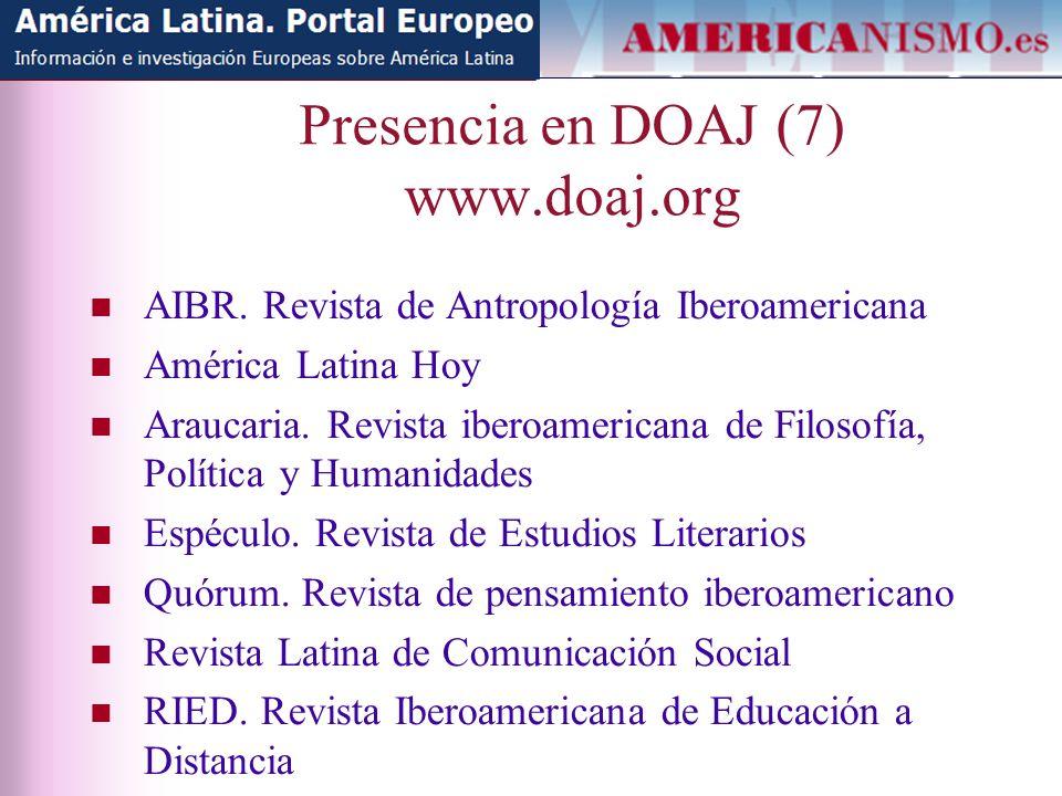 Presencia en DOAJ (7) www.doaj.org AIBR.