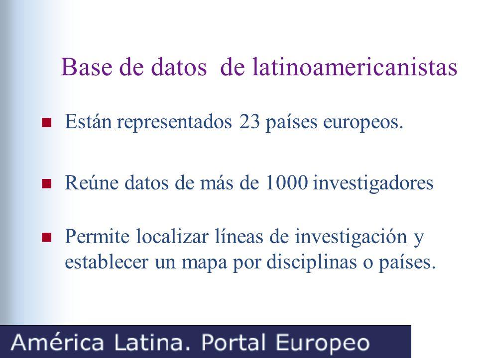 Base de datos de latinoamericanistas Están representados 23 países europeos.