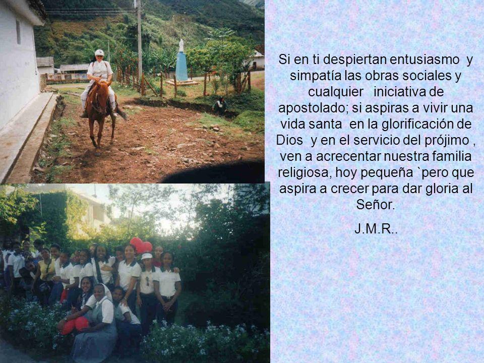 HERMANAS DE SAN JUAN EVANGELISTA. FUNDADAS EN 1932 POR EL SACERDOTE DIOCESANO Monseñor Jorge Murcia Riaño.