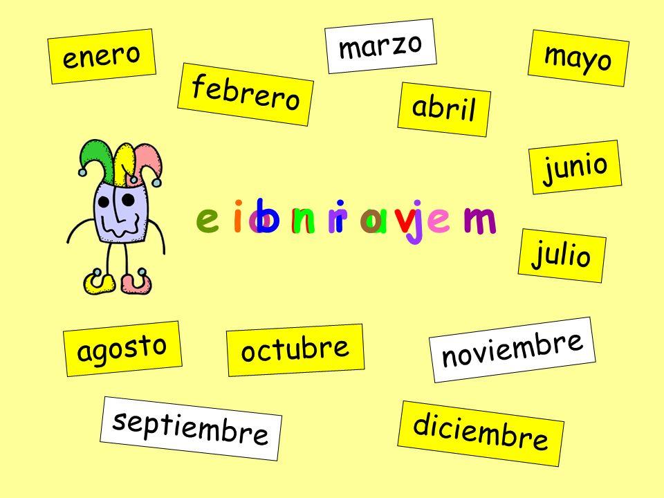 o r e n e enero febrero marzo abril mayo junio julio agosto septiembre octubre noviembre diciembre o n i u j