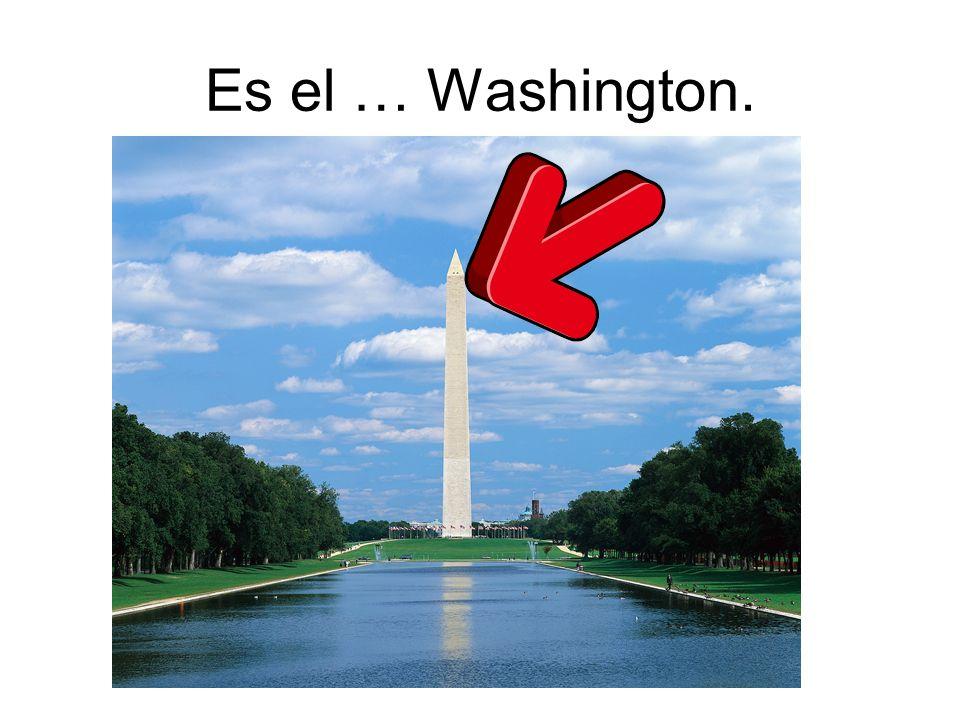 Es el … Washington.