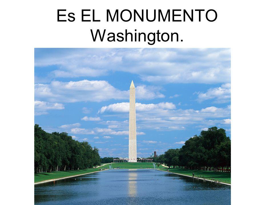 Es EL MONUMENTO Washington.