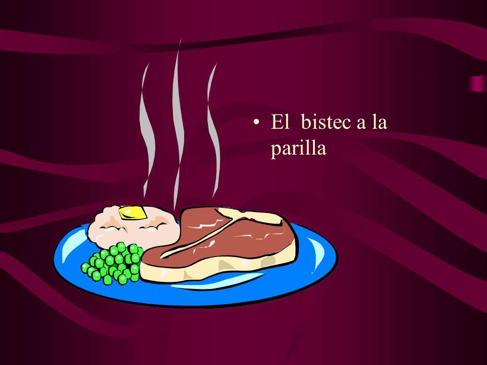 El bistec a la parilla