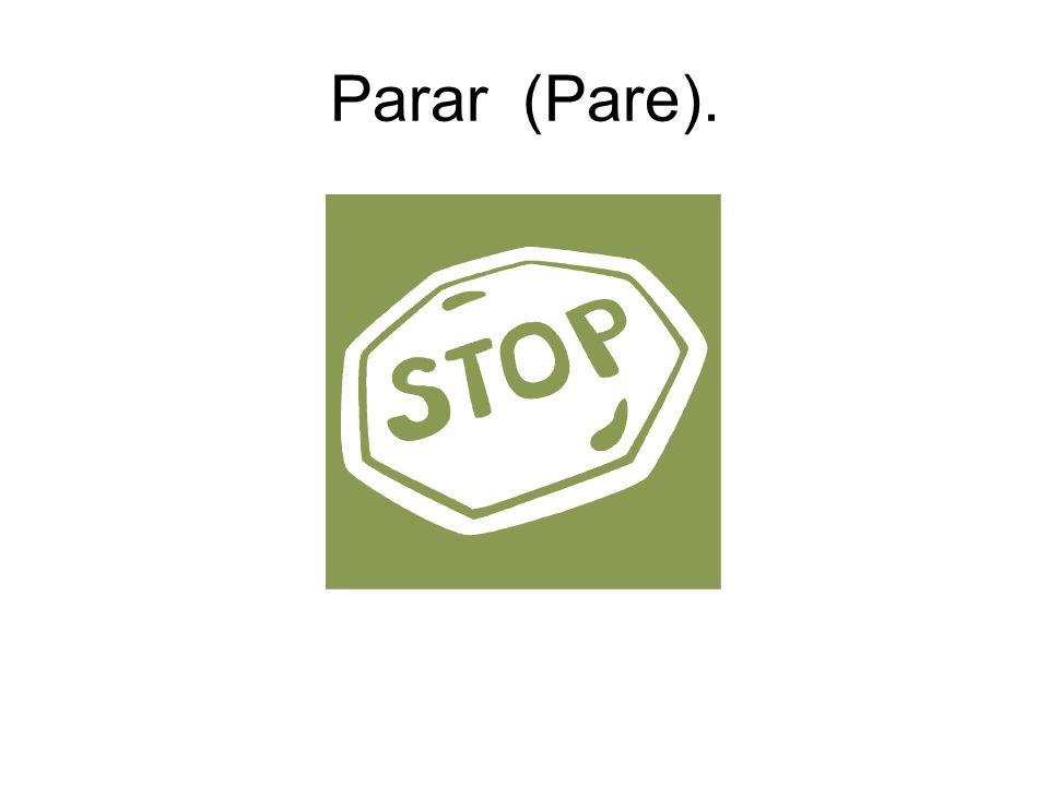 Parar (Pare).