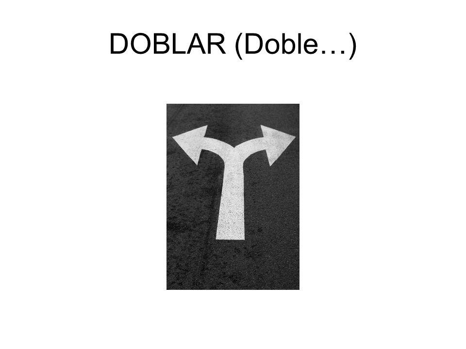 DOBLAR (Doble…)