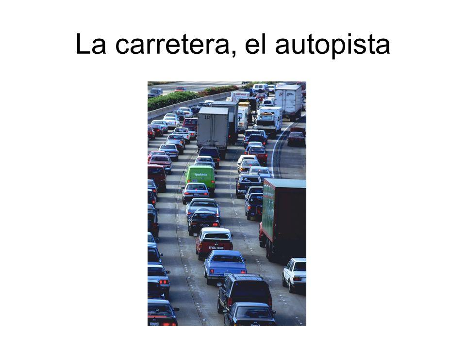 La carretera, el autopista