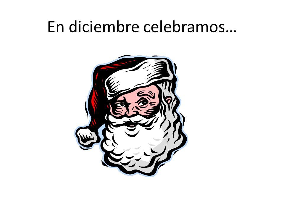 En diciembre celebramos…