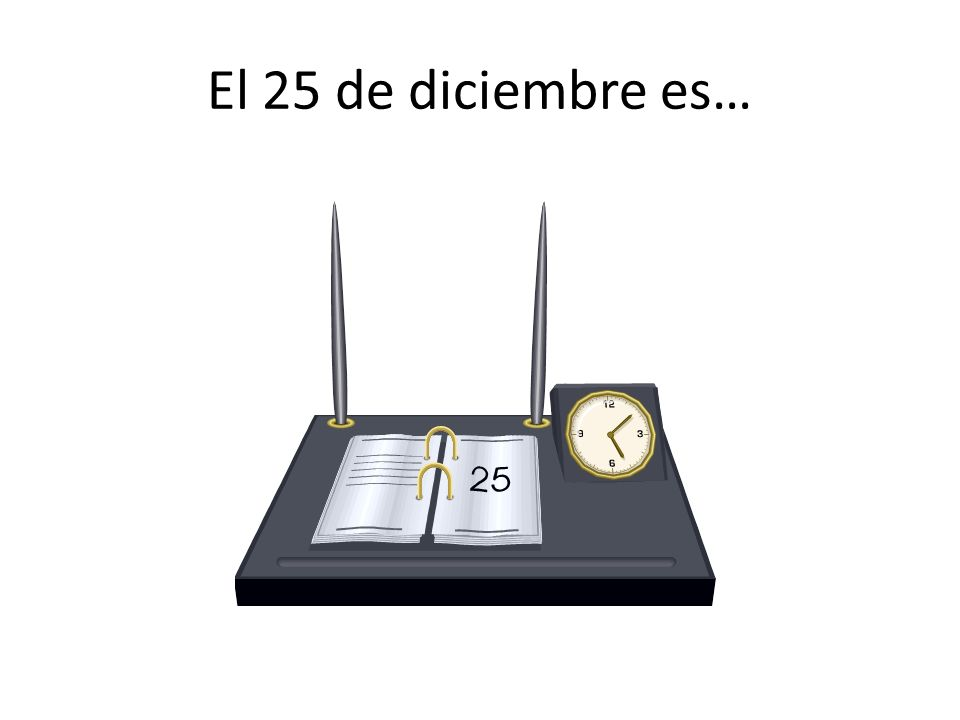 El 25 de diciembre es…