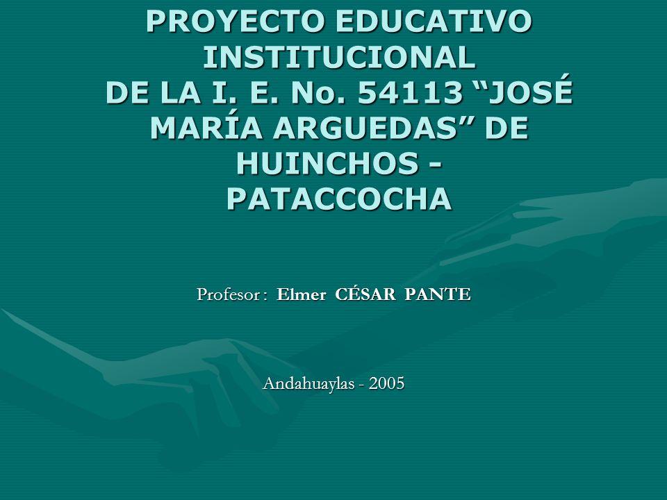 PROYECTO EDUCATIVO INSTITUCIONAL DE LA I.E. No.