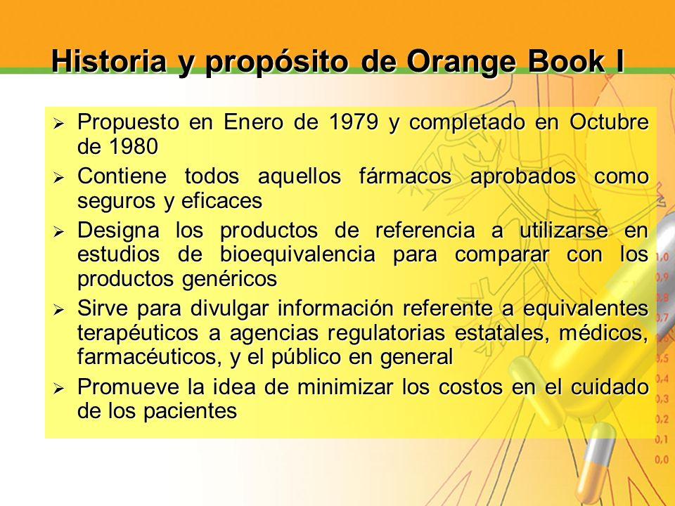 Historia y propósito de Orange Book I Propuesto en Enero de 1979 y completado en Octubre de 1980 Propuesto en Enero de 1979 y completado en Octubre de