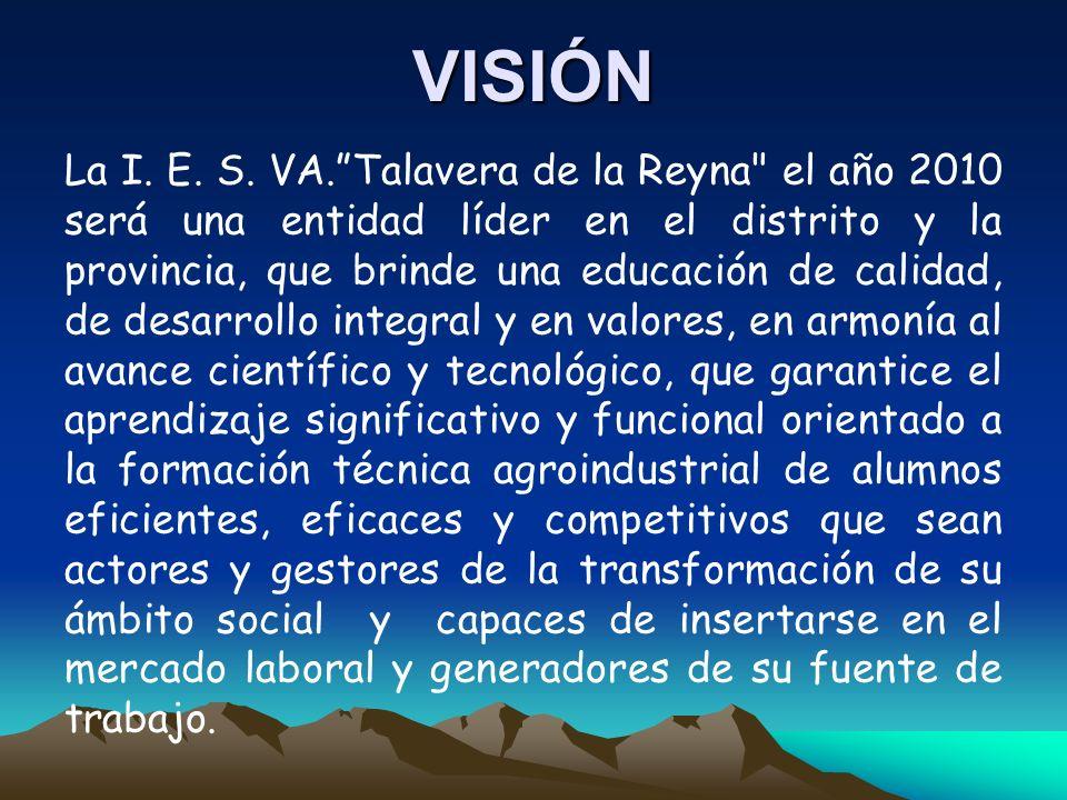 VISIÓN La I. E. S. VA.Talavera de la Reyna