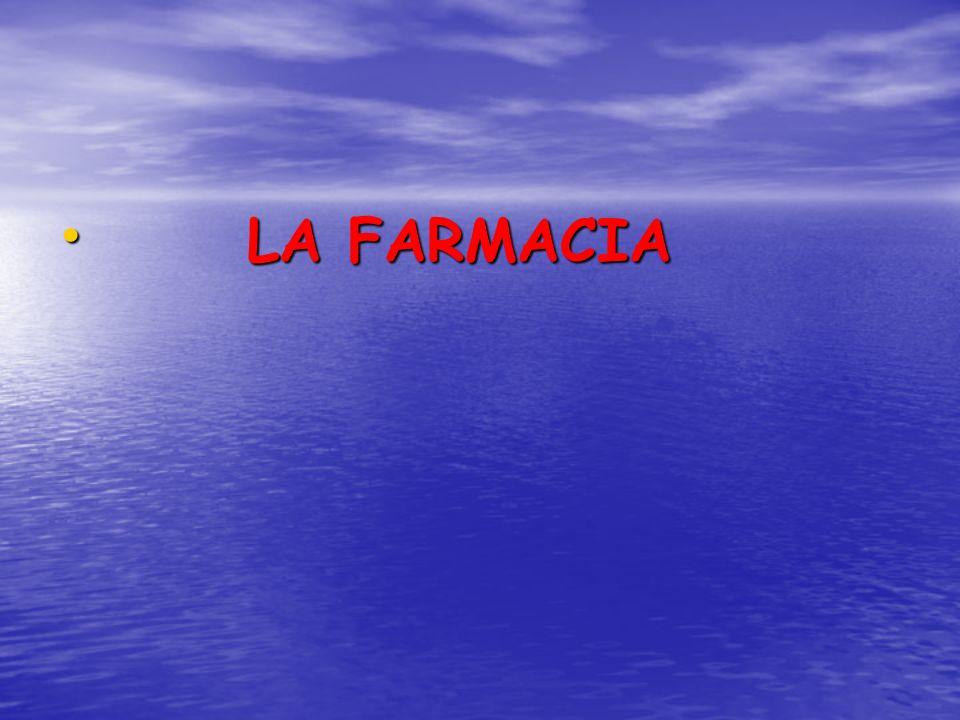 LA FARMACIA LA FARMACIA