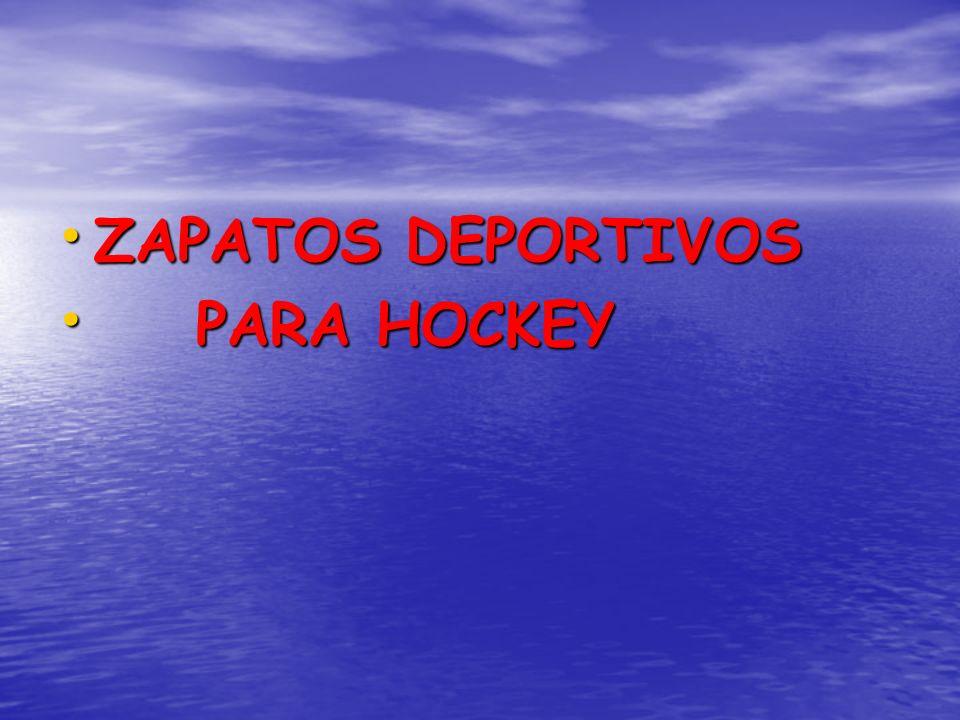 ZAPATOS DEPORTIVOS ZAPATOS DEPORTIVOS PARA HOCKEY PARA HOCKEY