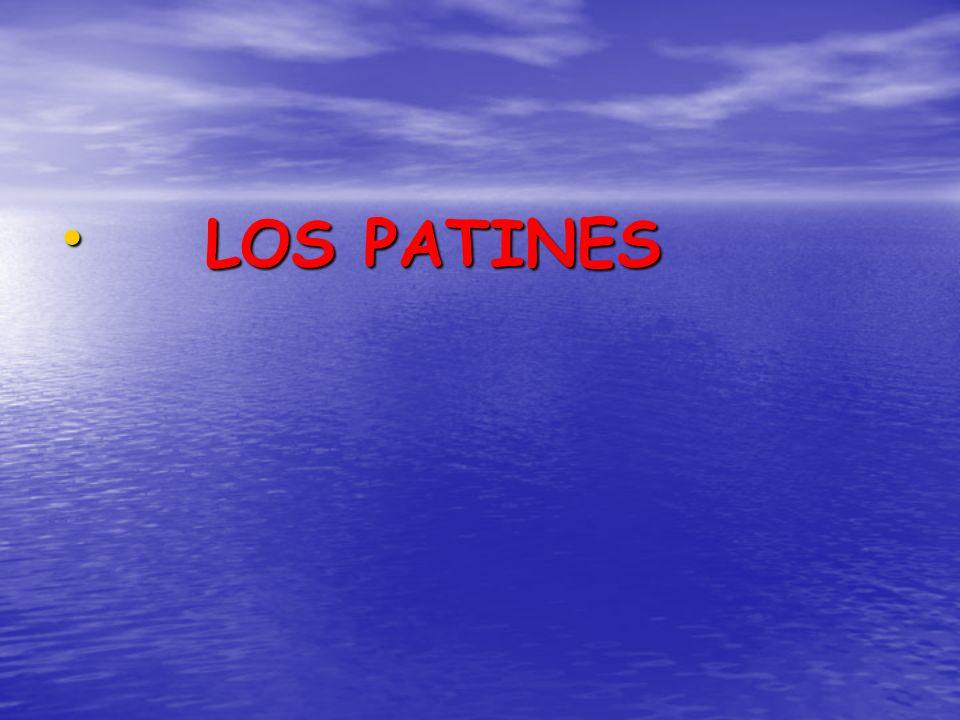 LOS PATINES LOS PATINES