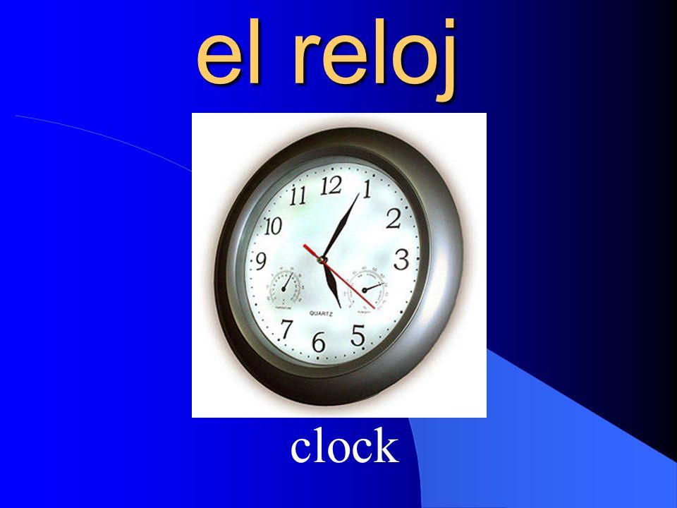 el reloj clock
