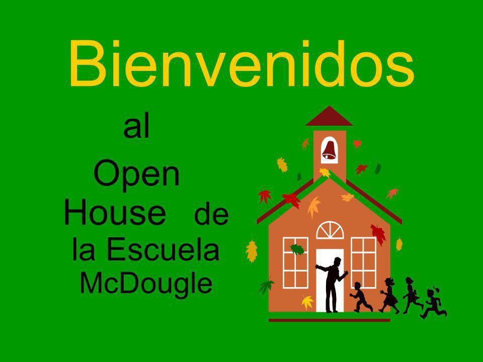 Bienvenidos al Open House de la Escuela McDougle