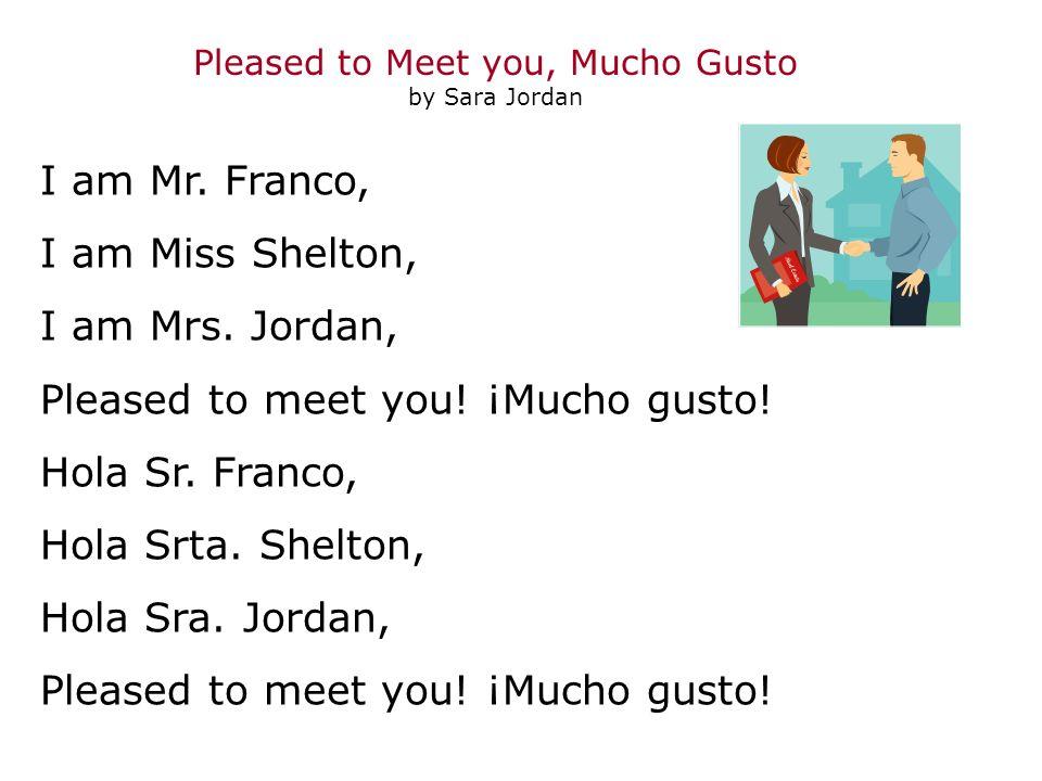 Soy el Sr.Pérez, Soy la Sra. Nieves, Soy el doctor Sánchez, Pleased to meet you.