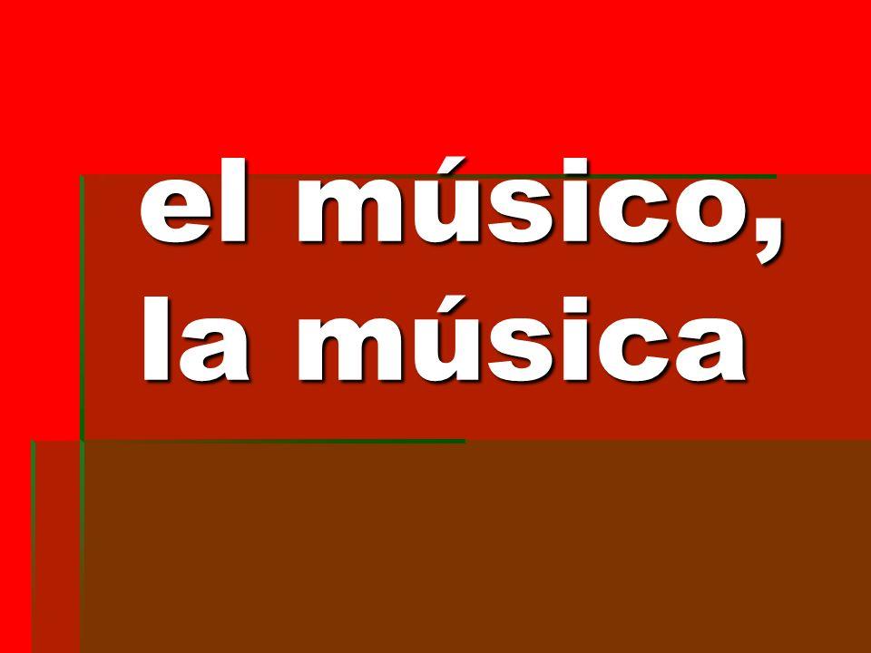 el músico, la música el músico, la música
