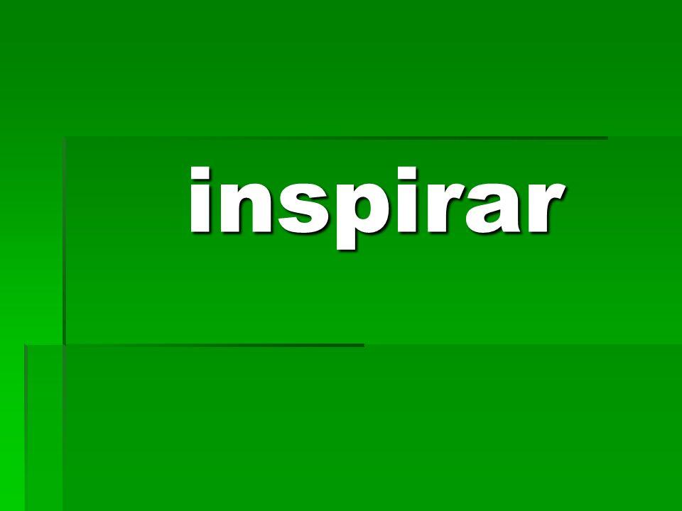 inspirar inspirar