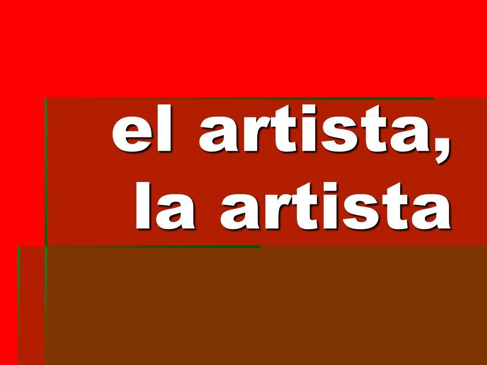 el artista, la artista el artista, la artista