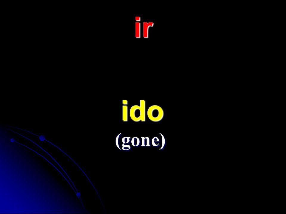 ir ido ido (gone)