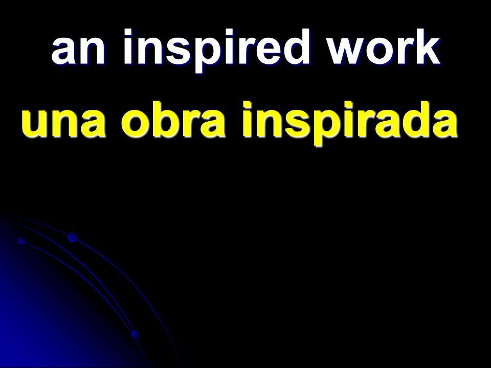an inspired work una obra inspirada una obra inspirada