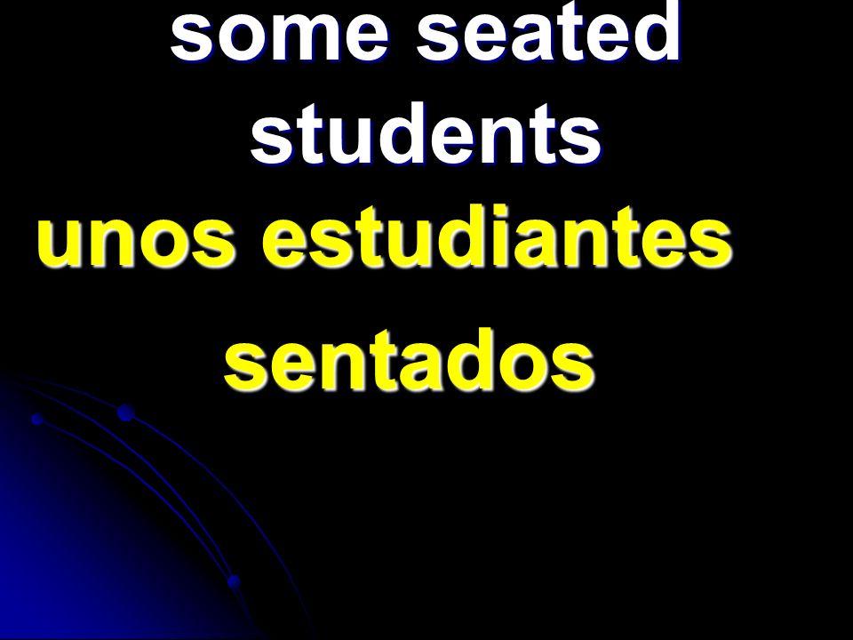 some seated students unos estudiantes unos estudiantes sentados sentados