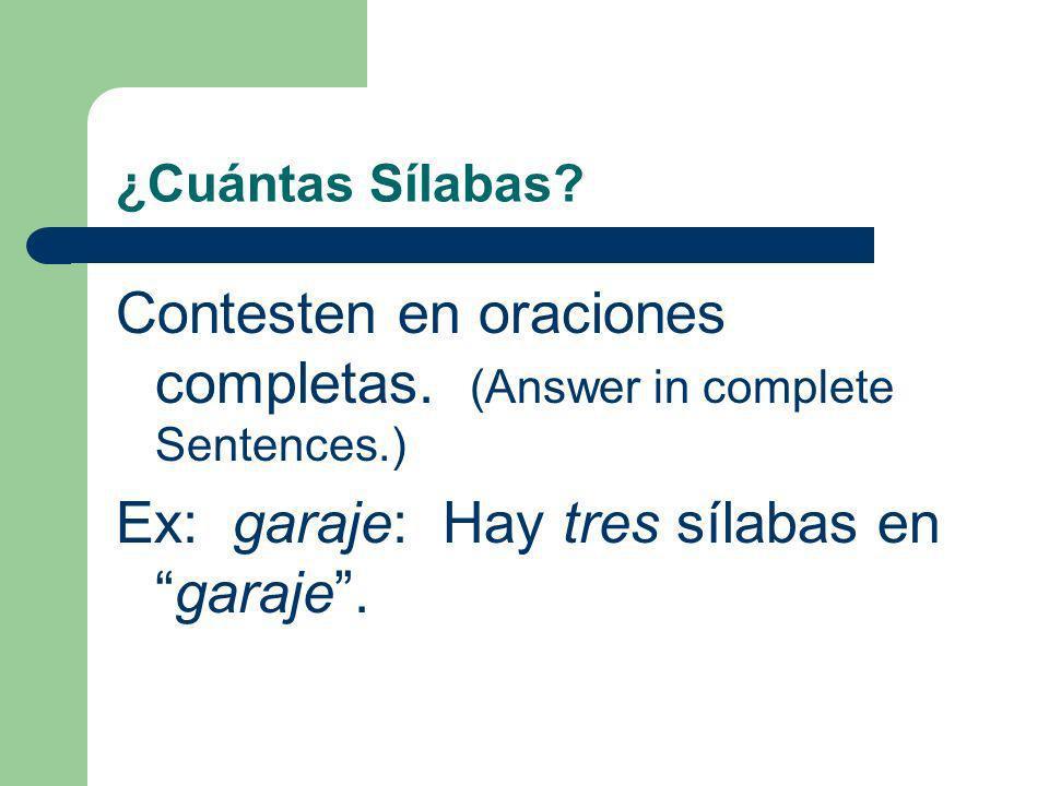 Sílabas en Español B.Todas las vocales son A, E, I, O, y U C.
