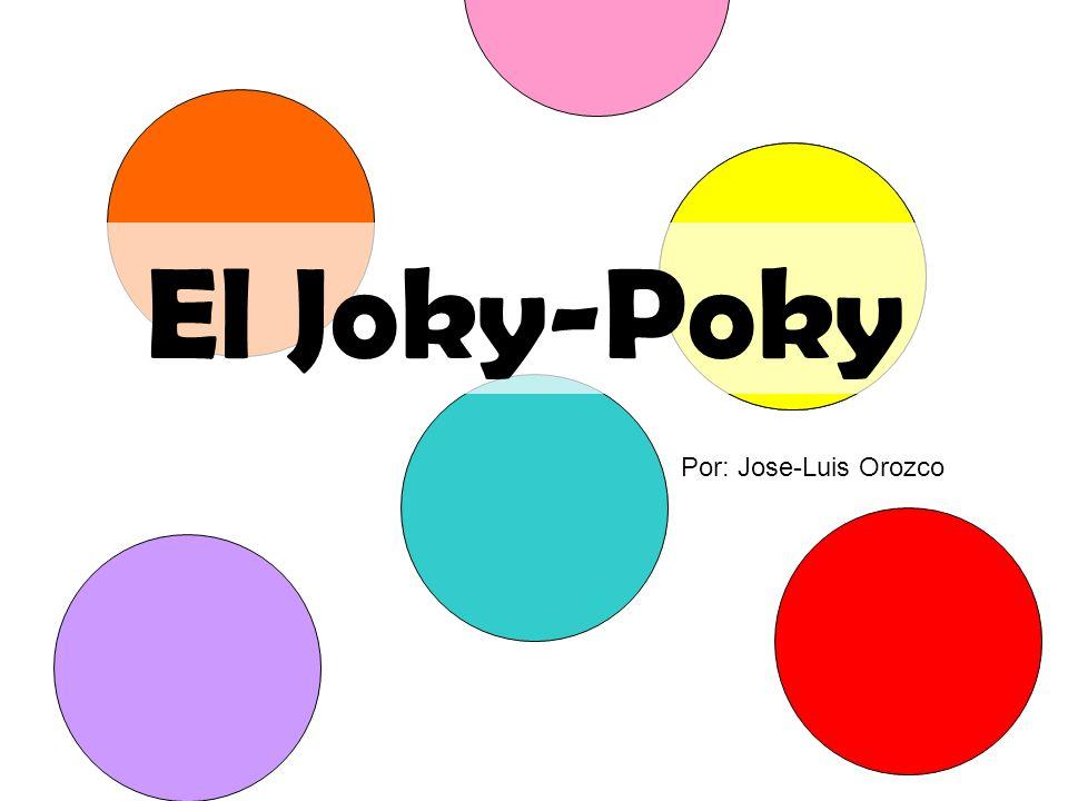 El Joky-Poky Por: Jose-Luis Orozco