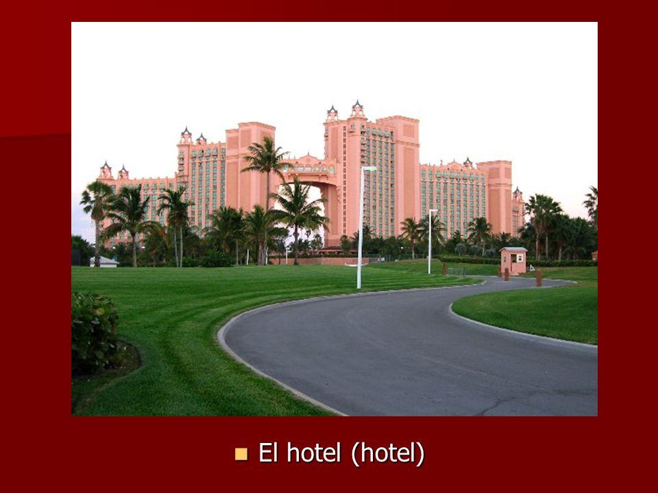 El hotel (hotel) El hotel (hotel)