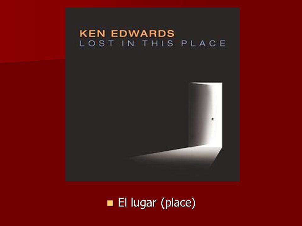 El lugar (place) El lugar (place)