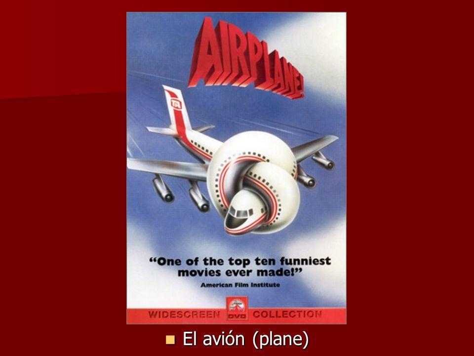 El avión (plane) El avión (plane)
