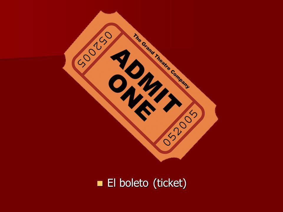 El boleto (ticket) El boleto (ticket)