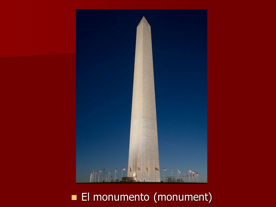 El monumento (monument) El monumento (monument)