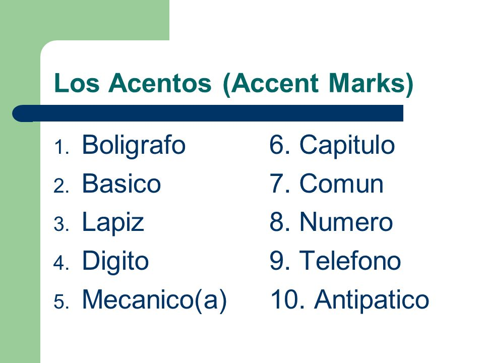 Los Acentos (Accent Marks) Circulen que dónde debe estar la énfasis y subrayen las sílabas.