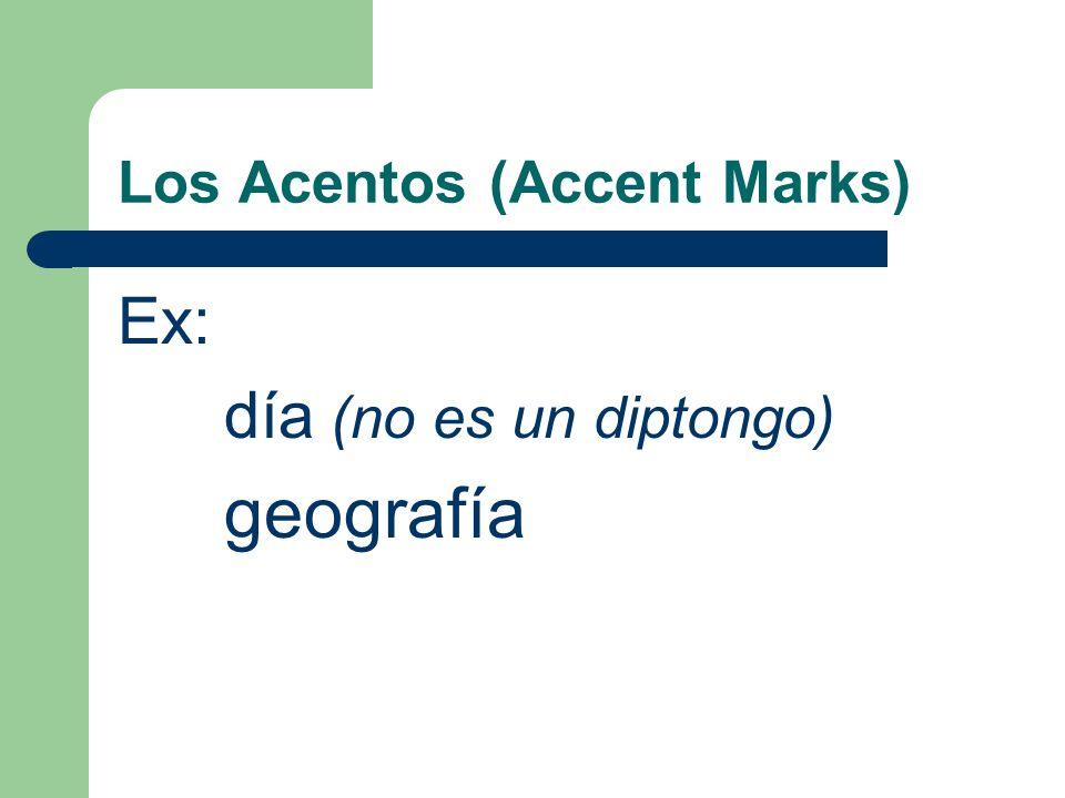 Los Acentos (Accent Marks) Si hay dos vocales que parece (seems) cómo un diptongo pero la énfasis no está en la vocal fuerte, ponga (place) un acento en la vocal débil porque no es un diptongo.