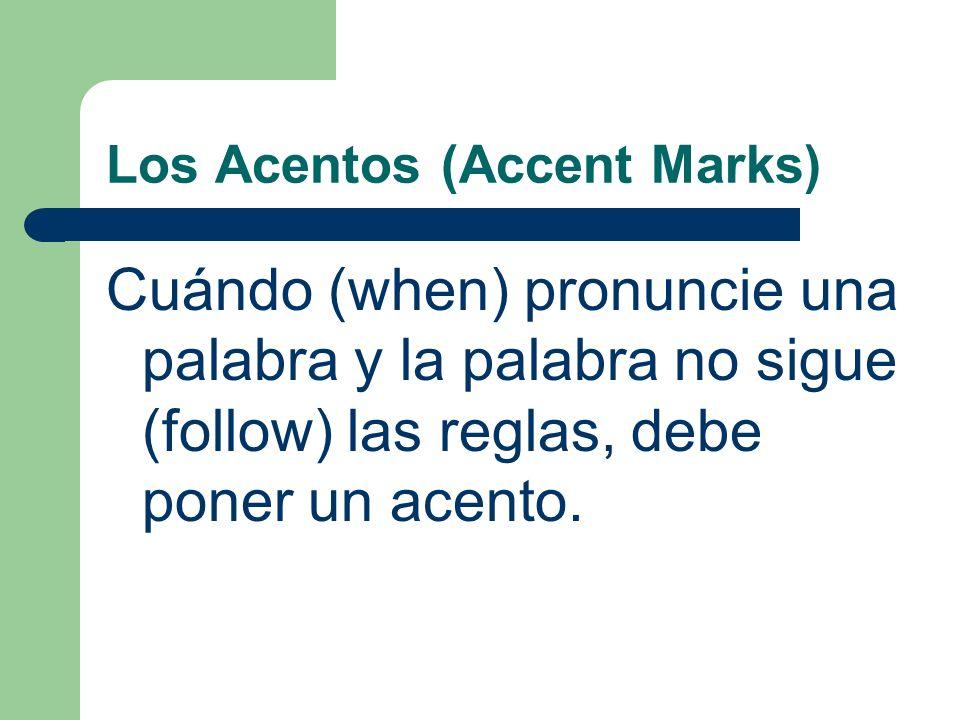 Los Acentos (Accent Marks) ¿Cuantas sílabas en estas palabras Hay … en día. Hay … en geografía.