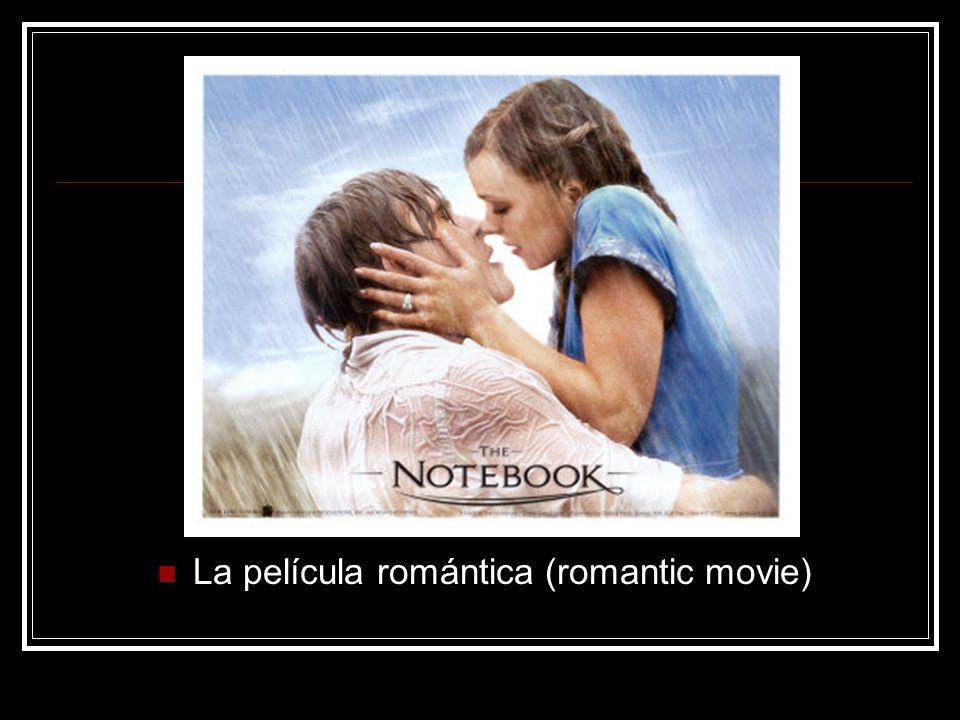 La película romántica (romantic movie)