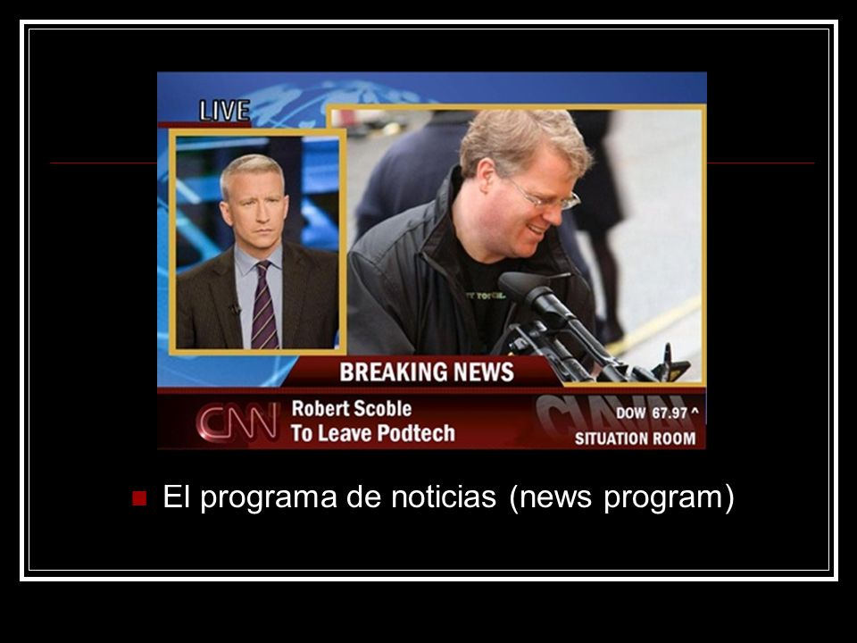 El programa de noticias (news program)